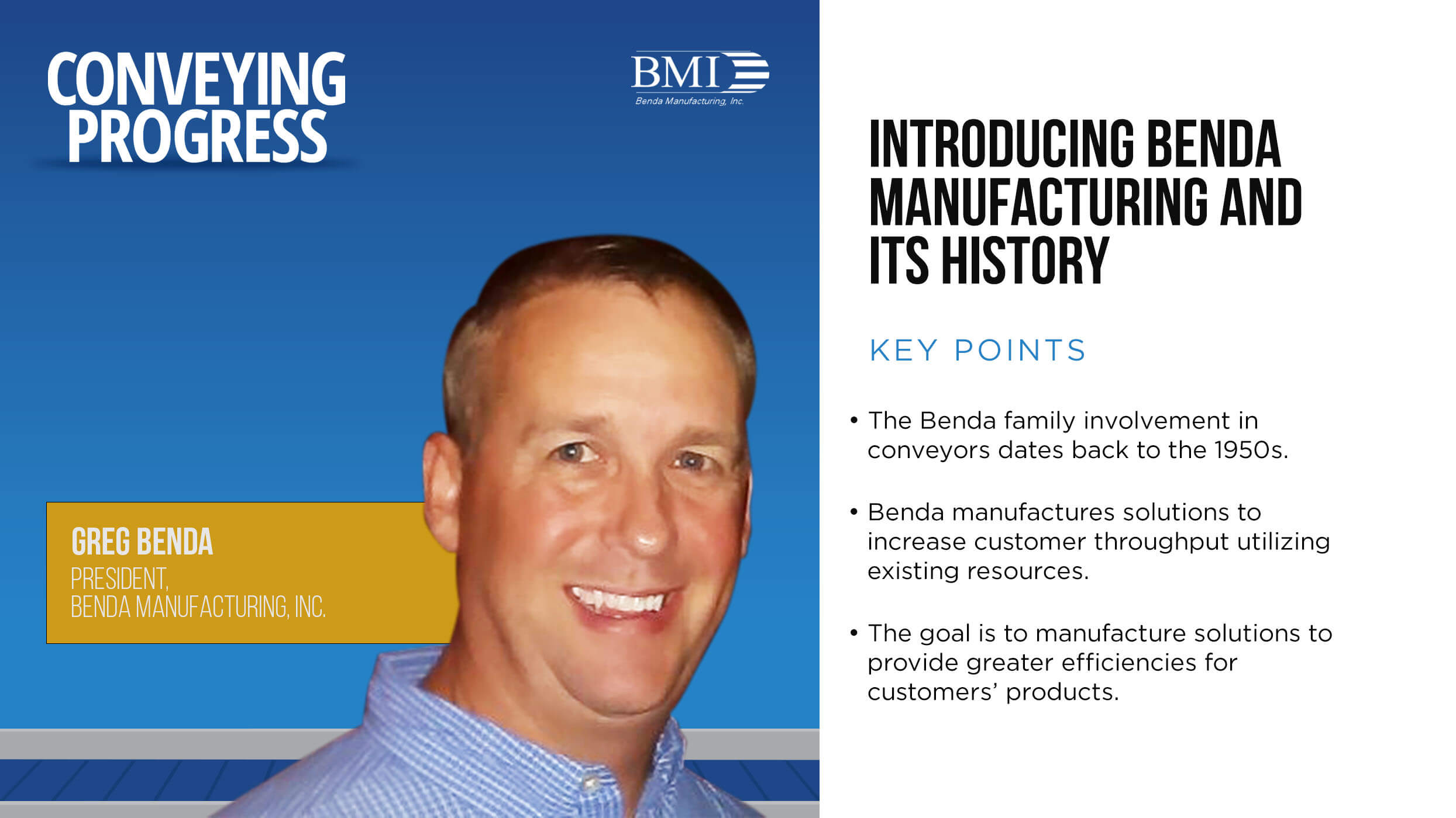 Conveying Progress: Introducing Benda Manufacturing and Its History